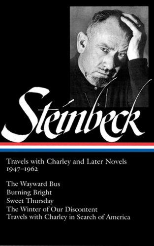 John Steinbeck: Travels with Charley and Later Novels 1947-1962 by John Steinbeck
