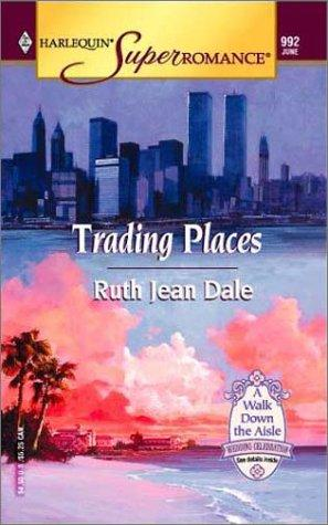 Trading Places by Ruth Jean Dale