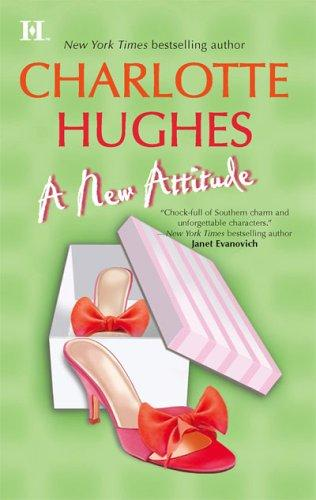 A New Attitude by Charlotte Hughes