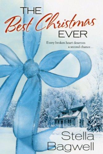 The Best Christmas Ever by Stella Bagwell