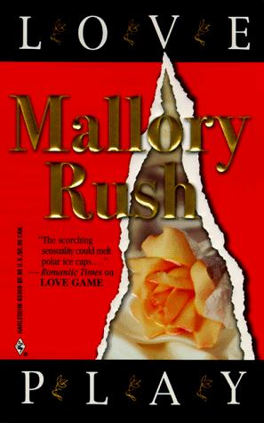 Love Play by Mallory Rush