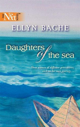 Daughters of the sea by Ellyn Bache