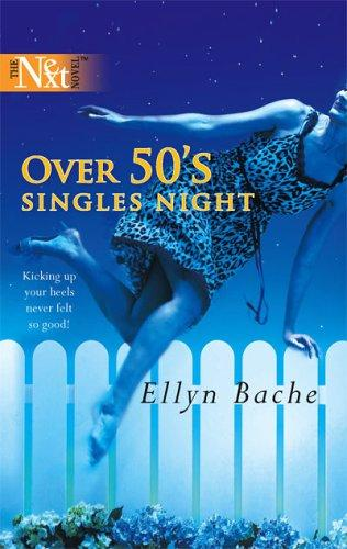 Over 50's Singles Night by Ellyn Bache