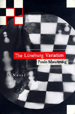 The Lüneburg variation by Paolo Maurensig