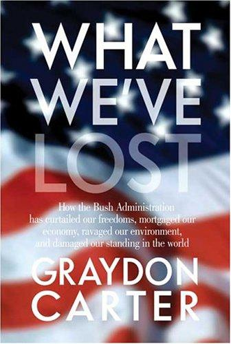 What We've Lost by Graydon Carter