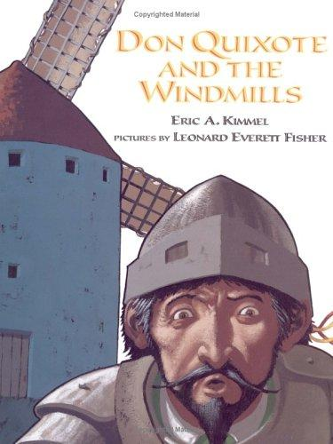 Don Quixote and the windmills by Eric A. Kimmel