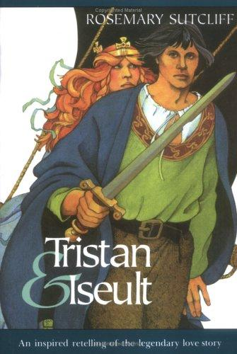 Tristan and Iseult (Sunburst Book) by Rosemary Sutcliff
