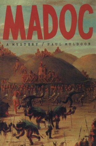 Madoc by Paul Muldoon