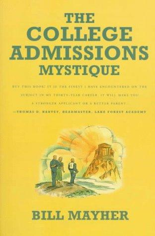The college admissions mystique by Bill Mayher