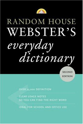 Random House Webster's Everyday Dictionary by Random House