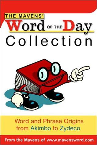 The Mavens' Word of the Day Collection by Random House