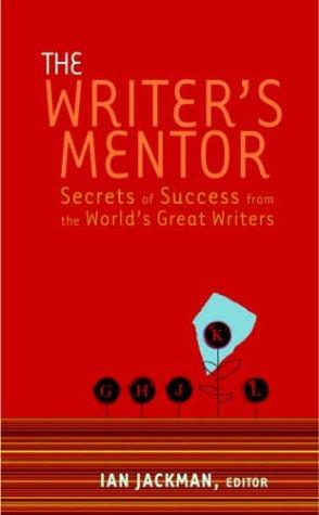 The Writer's Mentor by Ian Jackman