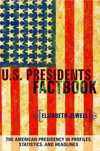 US Presidents Factbook by Elizabeth Jewell