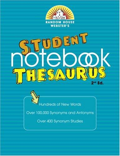 Random House Webster's Student Notebook Thesaurus by Random House