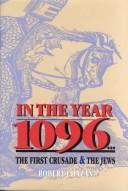 In the year 1096 by Robert Chazan