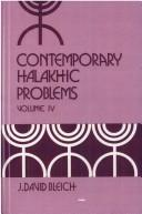 Contemporary Halakhic Problems by J. David Bleich
