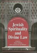 Jewish spirituality and divine law by Orthodox Forum (12th 2000 New York, N.Y.)