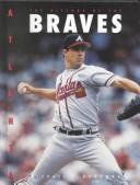 Atlanta Braves (Baseball (Mankato, Minn.).) by Michael E. Goodman