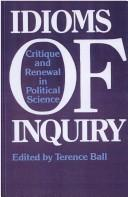 Idioms of inquiry by edited by Terence Ball.