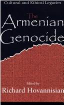 The Armenian genocide in perspective by Richard G. Hovannisian