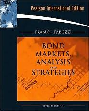 Bond Markets, Analysis, and Strategies by