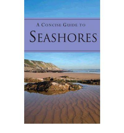 Concise Guide to Seashores by Parragon Book Service Ltd