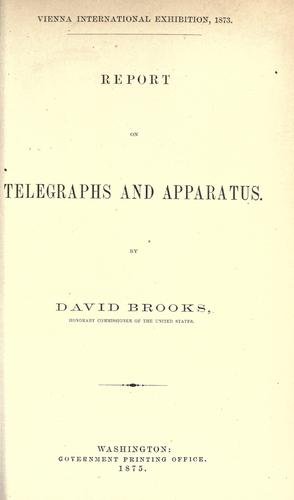 Report on telegraphs and apparatus by