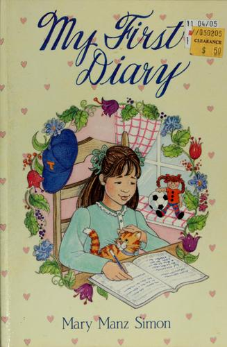 My first diary by Mary Manz Simon