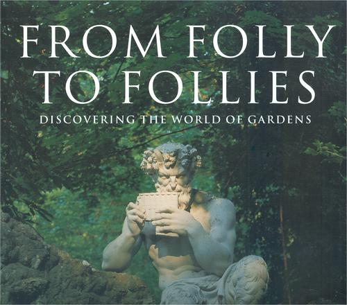 From Folly to Follies by Michael Saudan, Sylvia Saudan-Skira