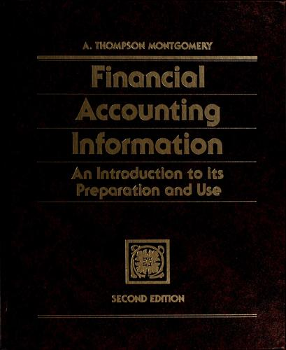 Financial accounting information by A. Thompson Montgomery