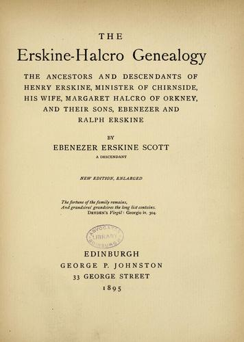 The Erskine Halcro genealogy by Ebenezer Erskine Scott