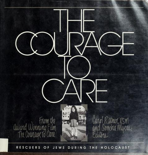 The Courage to care by