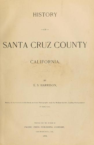 History of Santa Cruz County, California by