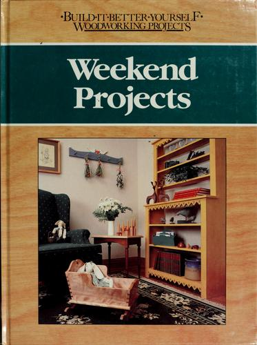 Weekend projects by Nick Engler