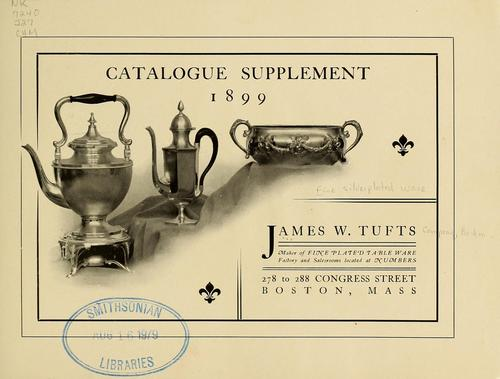 Fine silverplated ware by James W. Tufts Company, Boston