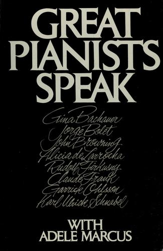 Great pianists speak with Adele Marcus by
