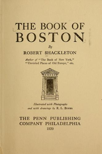 The book of Boston by Shackleton, Robert