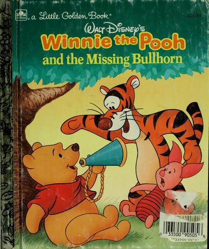 Walt Disney's Winnie the Pooh and the missing bullhorn by Michael Teitelbaum
