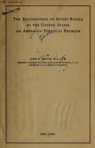 The recognition of Soviet Russia by the United States by John B. Trevor