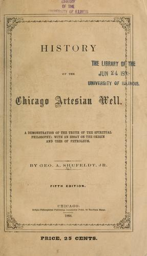 History of the Chicago artesian well by George A. Shufeldt