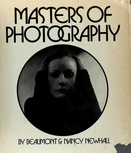 Masters of photography by Beaumont Newhall