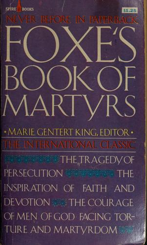 Foxe's Book of martyrs by John Foxe