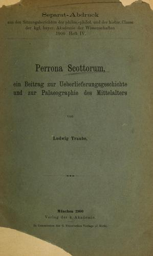 Perrona Scottorum by Ludwig Traube