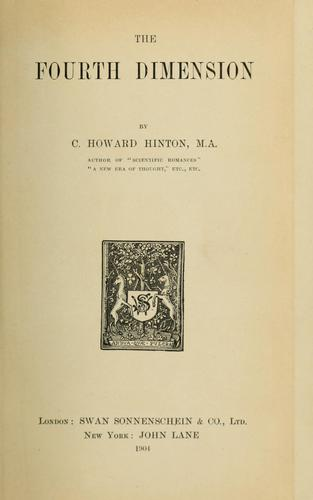 The fourth dimension by Charles Howard Hinton