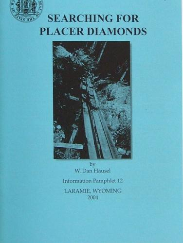 Searching for Placer Diamonds by W. Dan Hausel