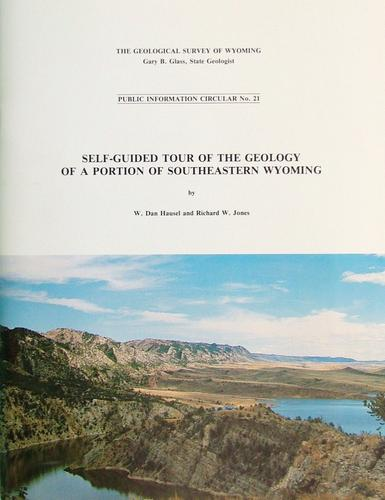 Self-Guided Tour of the Geology of a Portion of Southeastern Wyoming by W. Dan Hausel