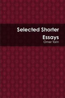 Selected Shorter Essays by Omar Tarin
