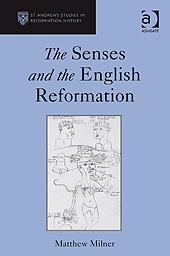 The senses and the English Reformation by Matthew Milner
