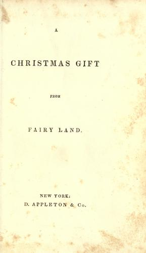 A Christmas gift from fairy land by Paulding, James Kirke