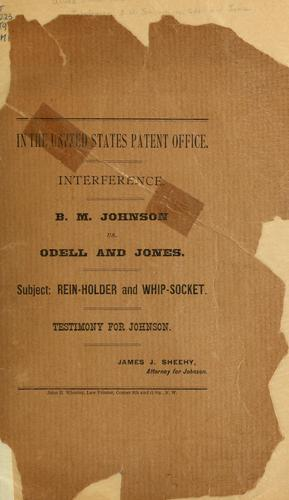 Interference, B. M. Johnson vs. Odell and Jones by United States. Patent Office